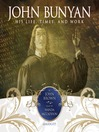John Bunyan (MP3): His Life, Times, and Work